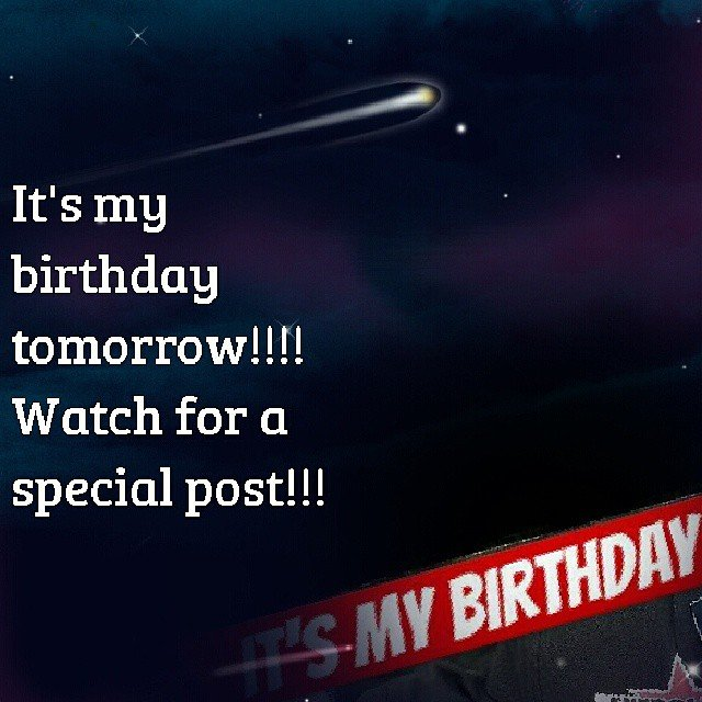 Excellent Its My Birthday Tomorrow Watch For An Awesome Surprise I Funny Birthday Cards Online Fluifree Goldxyz